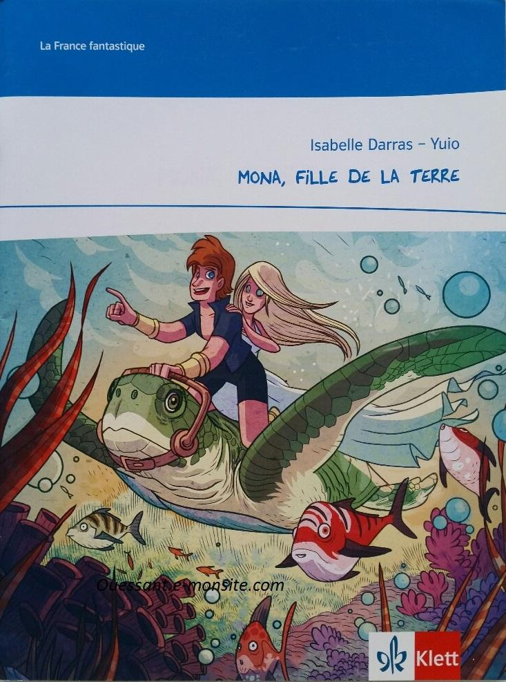 Isabelle Darras, Yuio : Mona, fille de la terre