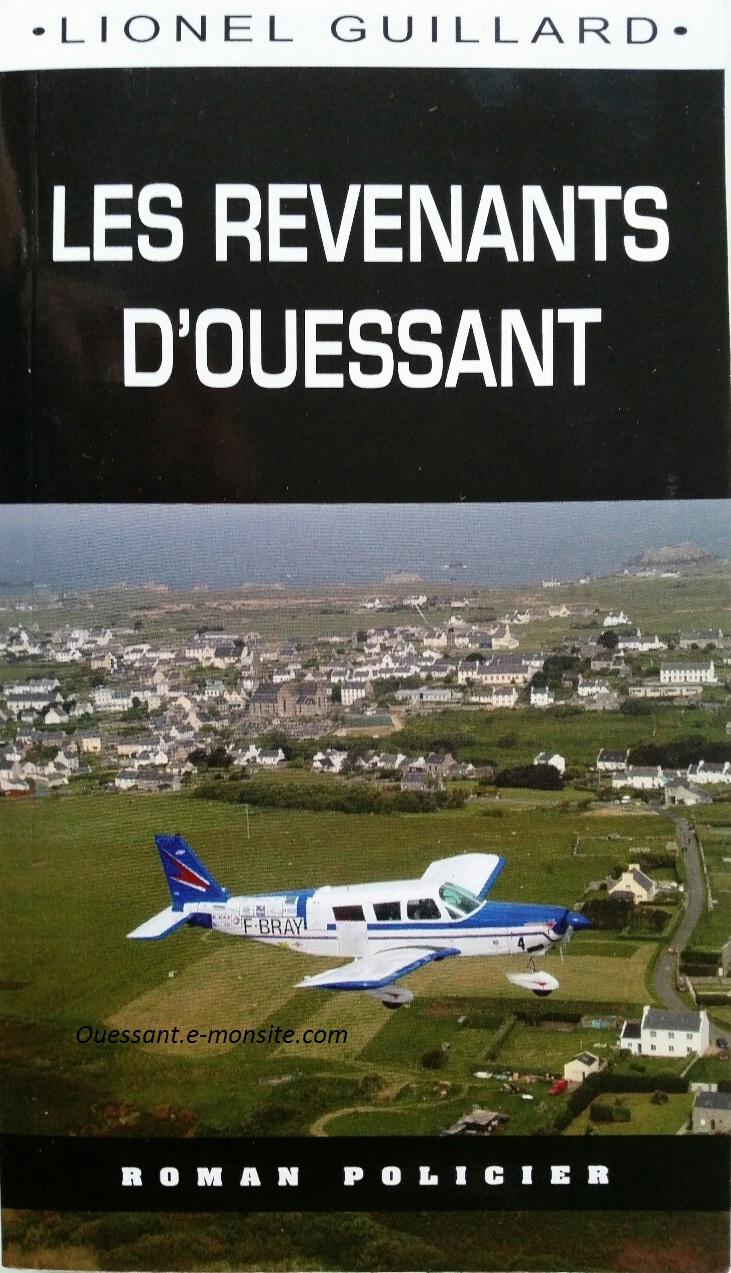 Lionel Guillard Les revenants d'Ouessant